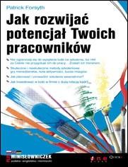 Okładka książki Jak rozwijać potencjał Twoich pracowników