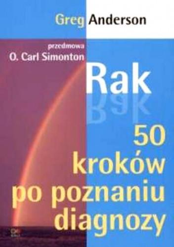 Okładka książki Rak. 50 kroków po poznaniu diagnozy