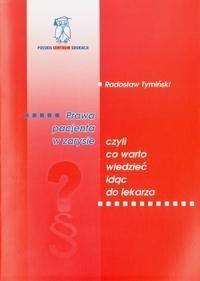 Okładka książki Prawa pacjenta w zarysie czyli co warto wiedzieć idąc do lekarza