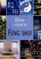 Dom i ogród. Feng shui