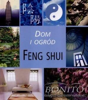 Okładka książki Dom i ogród. Feng shui
