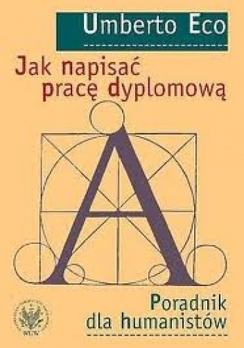 Okładka książki Jak napisać pracę dyplomową. Poradnik dla humanistów