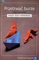Okładka książki Przetrwać burzę. Poradnik dla zabieganych cz. 3