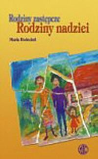 Okładka książki Rodziny zastępcze Rodziny nadziei