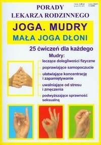 Okładka książki Joga Mudry Mała joga dłoni Porady lekarza rodzinnego