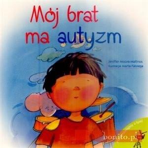 Okładka książki Mój Brat Ma Autyzm