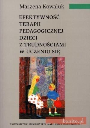 Okładka książki Efektywność Terapii Pedagogicznej Dzieci Z Trudnościami W Uczeniu Się