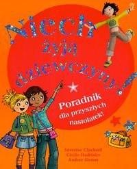 Okładka książki Niech żyją dziewczyny Poradnik dla przyszłych nastolatek