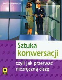 Okładka książki Sztuka konwersacji czyli jak przerwać niezręczną ciszę