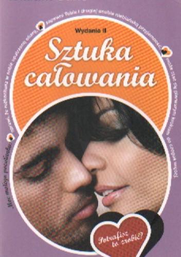 Okładka książki Sztuka całowania. Wydanie II