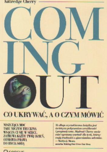Okładka książki Coming out.  Co ukrywać, a o czym mówić
