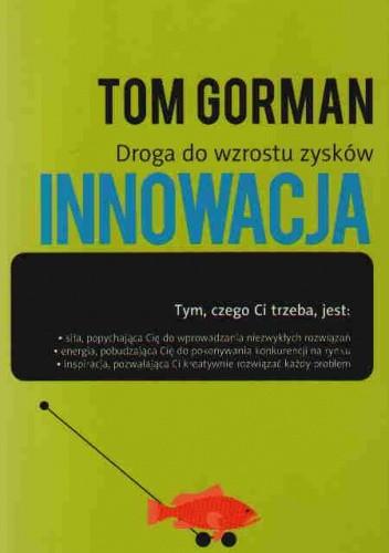 Okładka książki Innowacja Droga do wzrostu zysków