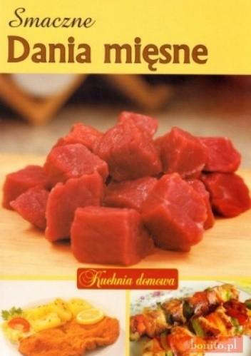 Okładka książki Smaczne dania mięsne. Kuchnia domowa