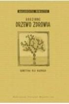 Okładka książki Rodzinne drzewo zdrowia. Genetyka dla każdego