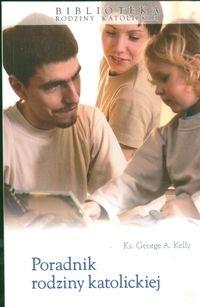 Okładka książki Poradnik rodziny katolickiej