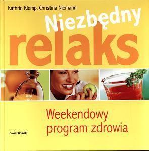 Okładka książki Niezbędny relaks