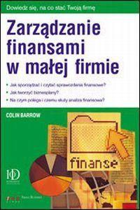 Okładka książki Zarządzanie finansami w małej firmie
