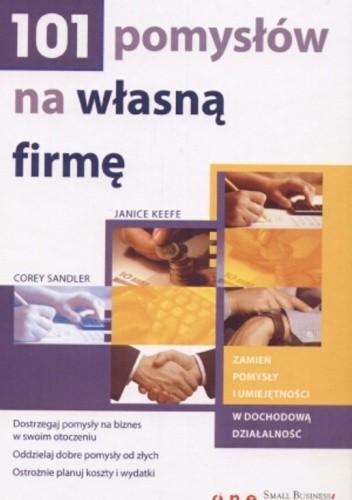 Okładka książki 101 pomysłów na własną firmę