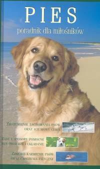 Okładka książki Pies. Poradnik dla miłośników
