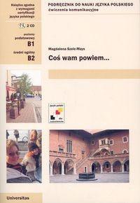 Okładka książki Coś wam powiem... Podręcznik do nauki języka polskiego + CD