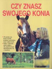 Okładka książki Czy znasz swojego konia