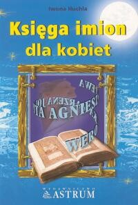 Okładka książki Księga imion dla kobiet