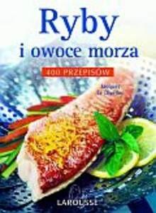 Okładka książki Ryby i owoce morza 400 przepisów