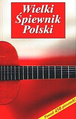 Okładka książki Wielki śpiewnik Polski