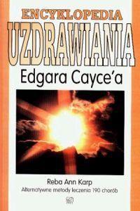 Okładka książki Encyklopedia uzdrawiania Edgara Caycea