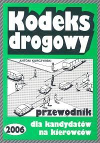 Okładka książki Kodeks drogowy. Przewodnik dla kandydatów na prawo jazdy