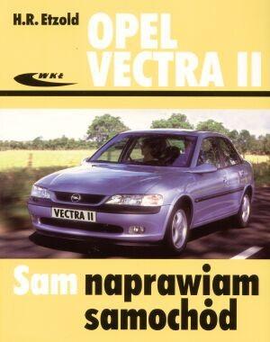 Okładka książki Opel Vectra II od października 1995 do lutego 2002