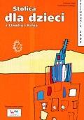 Okładka książki Stolica dla dzieci z Claudią i Kasią