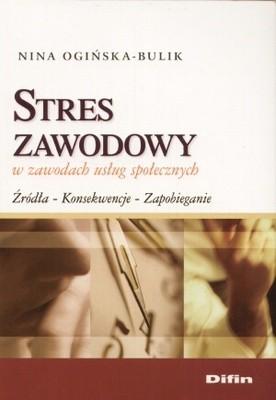 Okładka książki Stres zawodowy w zawodach usług społecznych
