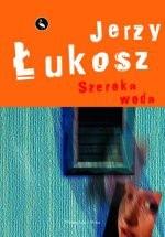 Okładka książki Szeroka woda