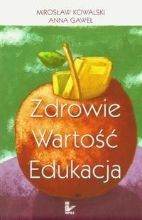 Okładka książki Zdrowie wartość edukacja