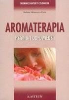 Okładka książki Aromaterapia Pytania i odpowiedzi