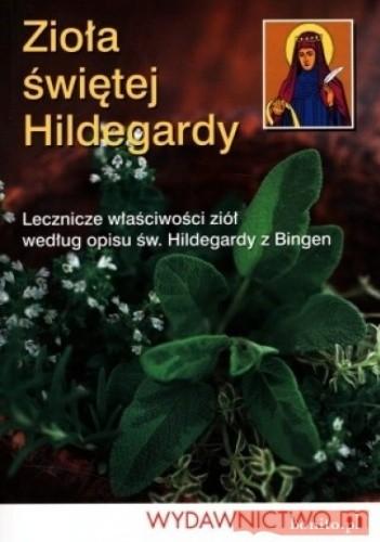 Okładka książki Zioła świętej Hildegardy