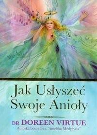 Okładka książki Jak usłyszeć swoje Anioły