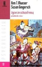 Okładka książki Życie ze schizofrenią