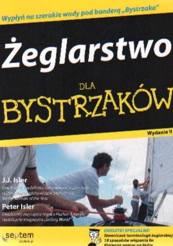 Okładka książki Żeglarstwo dla bystrzaków. Wydanie II