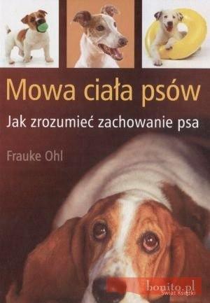 Okładka książki Mowa ciała psów. Jak zrozumień zachowanie psa