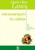 Introwertyzm to zaleta