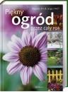 Okładka książki Piękny ogród przez cały rok