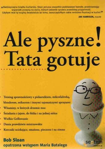 Okładka książki Ale Pyszne! Tata Gotuje
