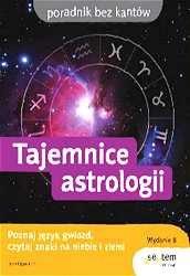Okładka książki Tajemnice astrologii. Wydanie II