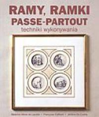 Okładka książki Ramy, ramki, passe-partout
