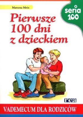 Okładka książki Pierwsze 100 dni z dzieckiem