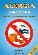 Okładka książki Alergia pokarmowa Przyczyny choroby towarzyszące leczenie...