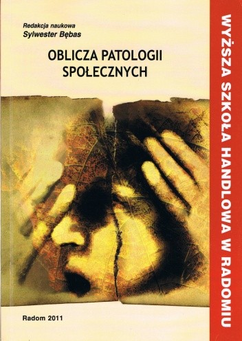 Okładka książki Oblicza patologii społecznych