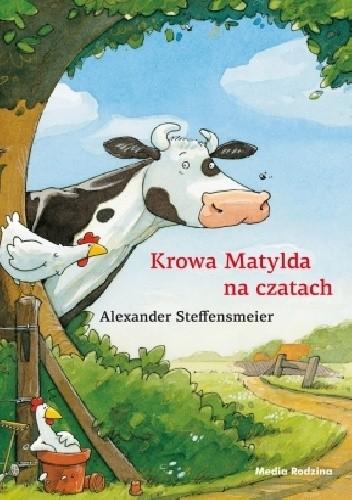 Okładka książki Krowa Matylda na czatach